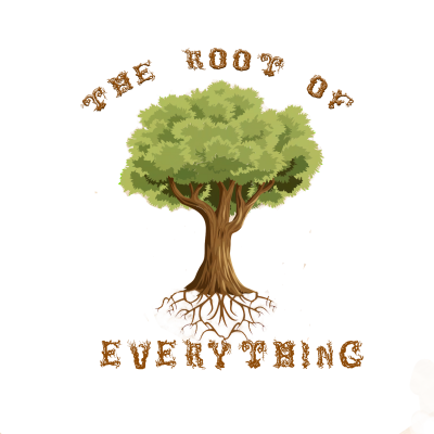 The Root of Everything Podcast (1) (1) (1) (1)